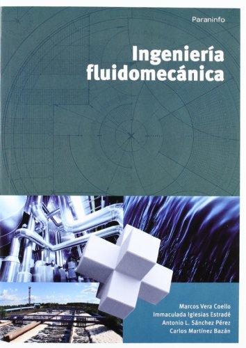 Ingeniería fluidomecánica por IMMACULADA IGLESIAS ESTRADE