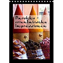 Marokko - Orientalische Impressionen (Tischkalender immerwährend DIN A5 hoch): Marokko - das Tor zum Orient, geheimnisvoll und sagenumwoben ... [Kalender] [Dec 30, 2013] Schiffer, Michaela