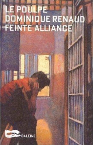Feinte Alliance (Le Poulpe t. 160)