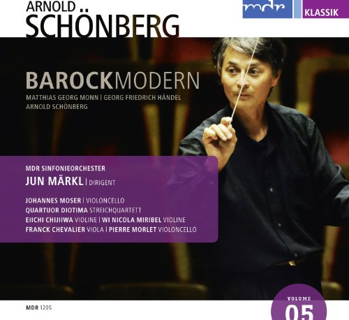 Arnold Schönberg: Barock Modern