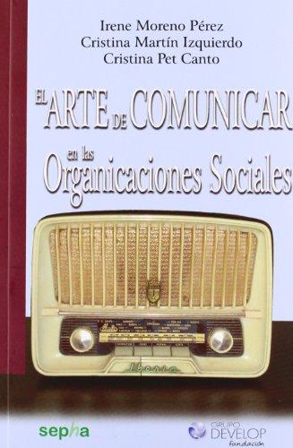 El arte de comunicar en las organizaciones sociales (Aralia)