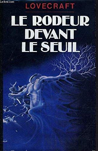 Le Rodeur Devant Le Seuil