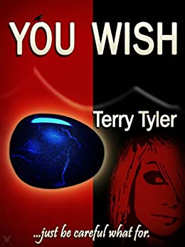 You Wish... by [Tyler, Terry]