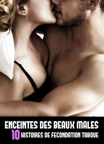 Couverture du livre Enceintes des beaux mâles, 10 histoires de fécondation taboue