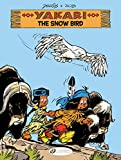 Yakari 17: The Snow Bird
