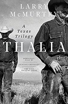 Thalia: A Texas Trilogy por Larry Mcmurtry