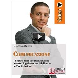 Videocorso di comunicazione. Strategie per migliorare le tue relazioni e rendere efficace la tua comunicazione. DVD