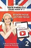 Telecharger Livres Apprendre l anglais Texte parallele Ecoute facile Lecture facile Lire et ecouter des Livres en Anglais (PDF,EPUB,MOBI) gratuits en Francaise