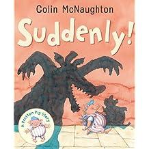 Suddenly! (Preston Pig Story)