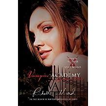 Vampire Academy Signature Edition: A Vampire Academy Novel