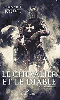 Le Chevalier et le Diable par Bernard Jouve