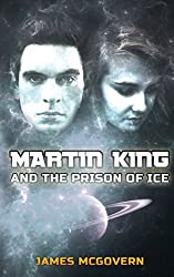 Martin King and the Prison of Ice