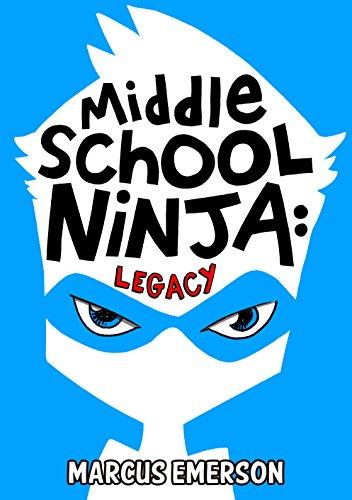 Middle School Ninja: Legacy: Volume 1: Amazon.es: Marcus ...