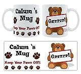 Funktionshose Calum X 's Tasse, Keep your Paws Off.–Persönlicher Name geschoben Keramik Tasse Geschenk