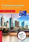 Praktika Australien - Bewerben, Unternehmen, Adressen (Jobs, Band 55) - Georg Beckmann