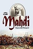 The Mahdi,  Past and Present (1885)