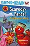 [ Scaredy-Pants!: A Halloween Story Holub, Joan ( Author ) ] { Paperback } 2007