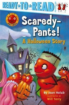 [ Scaredy-Pants!: A Halloween Story Holub, Joan ( Author ) ] { Paperback } 2007
