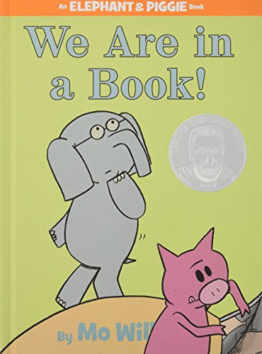 We Are in a Book! (An Elephant and Piggie Book). par Mo Willems