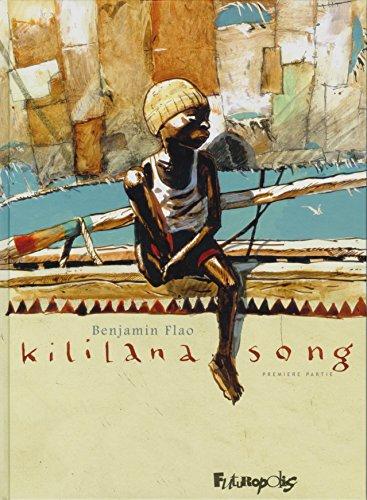 Kililana Song (Tome 1-Première partie)
