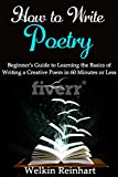 #9: How to Write Poetry: Beginner's Guide to Learning the Basics of Writing a Creative Poem in 60 Minutes or Less (Narrative, Rhyme, Songs, Lyrics, Students, Teachers, Writer Within)