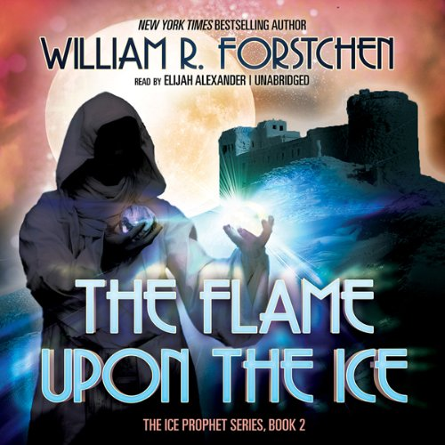The Flame upon the Ice  Audiolibri