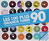 Les 100 Plus Grands Tubes 90 (6 CD)