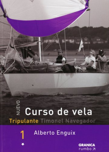 Curso De Vela Tripulante/ Sailing Course: Tripulante Timon El Navegador: 1 por Alberto Enguix
