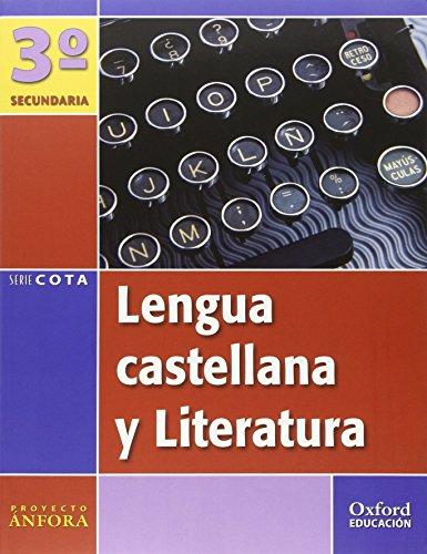 Lengua Castellana y Literatura 3º ESO Ánfora Cota. Pack (Libro del Alumno + Antología) - 9788467302585