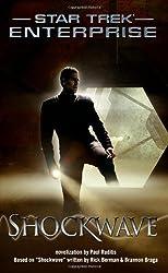 Shockwave (Star Trek: Enterprise) by Paul Ruditis (2004-08-02)