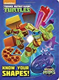 Know Your Shapes! (Teenage Mutant Ninja Turtles: Half-Shell Heroes) (Teenage Mutant Ninja Turtles (Random House))
