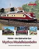 Dem Spiel auf der Spur. Mythos Modelleisenbahn. Die Geschichte des Hauses Märklin von 1859 bis heute
