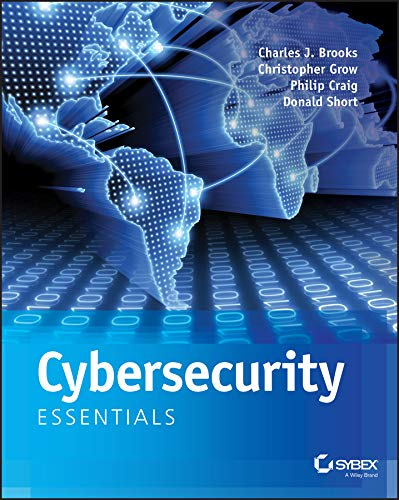 Cybersecurity Essentials por Charles J. Brooks
