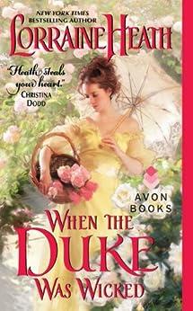 When the Duke Was Wicked (Scandalous Gentlemen of St. James Book 1) by [Heath, Lorraine]