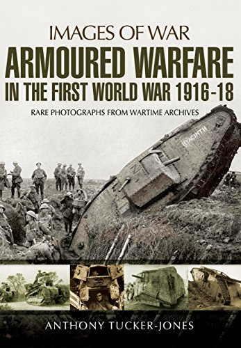 Armoured Warfare in the First World War