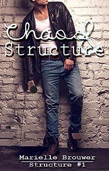 Chaos & Structure van [Brouwer, Mariëlle]