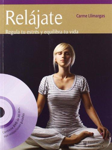 Relájate (+DVD) (Salud & Bienestar)