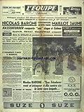 Telecharger Livres EQUIPE L No 3497 du 04 07 1957 DU TOUR DE FRANCE 57 LES COLS VOSGIENS BARONE HASSENFORDER BAUVIN PRIVAT WALKOWIAK SCHLUCHT ANQUETIL BERGAUD ET MAHE L ANNONCE FAITE A MARCEL PAR GODDET LA NATURE DE WALKO PAR ALBARET (PDF,EPUB,MOBI) gratuits en Francaise