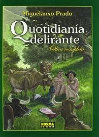 Quotidianía Delirante par Miguelanxo Prado