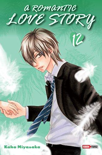 A romantic love story T12 par Kaho Miyasaka