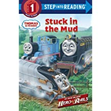 Stuck in the Mud (Thomas & Friends) (Step Into Reading. Step 1)
