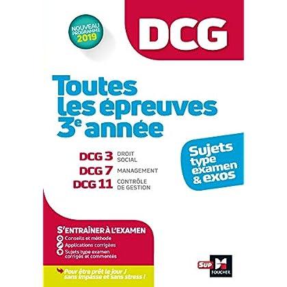 DCG : Toutes les épreuves de 3è année du DCG 3, 7, 11 - sujets et exos