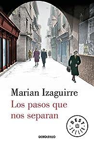 Los pasos que nos separan par Marian Izaguirre