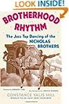 Brotherhood in Rhythm: The Jazz Tap D...
