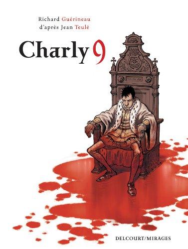 Charly 9 par Richard Guérineau