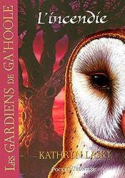 6. Les gardiens de Ga'Hoole - L'incendie