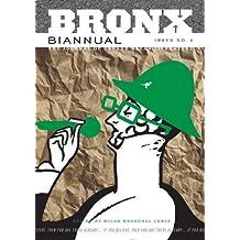 Bronx Biannual Vol.2: No. 2