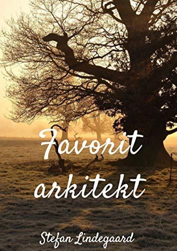 Favorit arkitekt (Danish Edition) por Stefan  Lindegaard