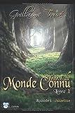 Telecharger Livres Genese du Monde Connu Livre 1 Episode 1 Jauselme (PDF,EPUB,MOBI) gratuits en Francaise