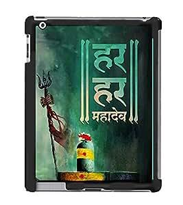 FUSON Har Har Mahadev Designer Back Case Cover for Apple iPad 2 :: Apple iPad 3 :: Apple iPad 4